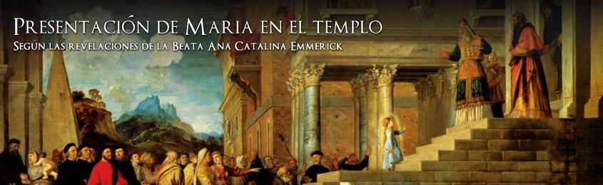 """""""PRESENTACION DE MARIA EN EL TEMPLO"""""""
