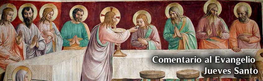 Comentario al Evangelio – Jueves Santo (Misa de la Cena del Señor) - Como Dios nos ha amado