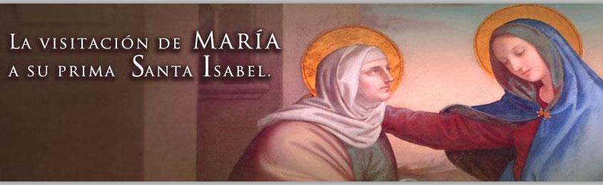 La Visitación de Maria a su prima Santa Isabel