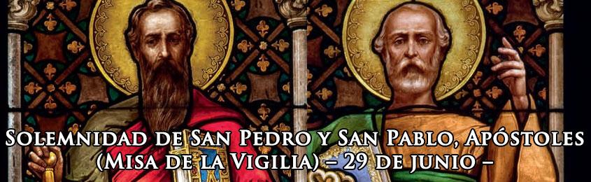 Solemnidad de San Pedro y San Pablo, Apóstoles (Misa de la Vigilia) – 29 de junio – El amor siempre debe crecer