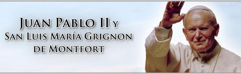 San Luis Grignon de Montfort y Juan Pablo II