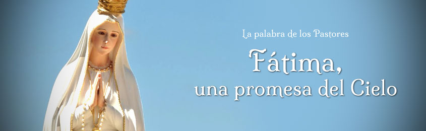 Fátima, una promesa del Cielo