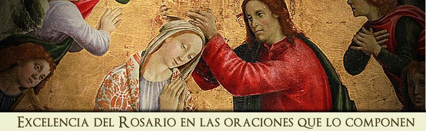 Excelencia del Rosario en las oraciones que lo componen