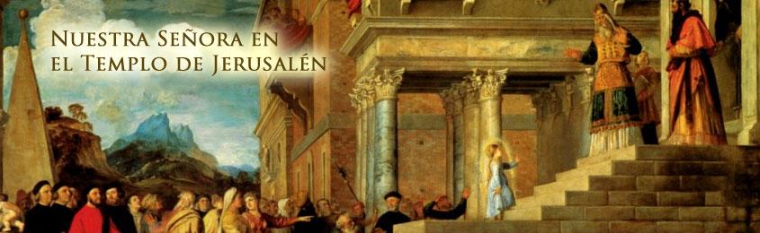 Nuestra Señora  en el Templo de Jerusalén