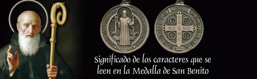 Significado de los caracteres que  se leen en la Medalla de San Benito