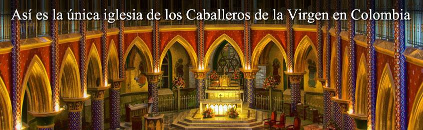 Así es la única iglesia de los Caballeros de la Virgen en Colombia