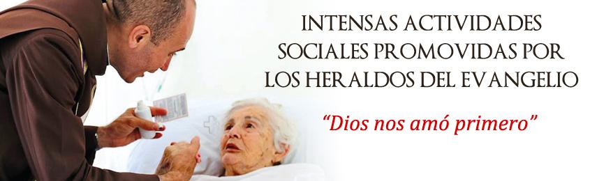 """INTENSAS ACTIVIDADES SOCIALES PROMOVIDAS POR LOS HERALDOS DEL EVANGELIO - """"Dios nos amó primero"""""""