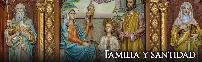 Familia y santidad