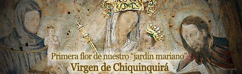 """Primera flor de nuestro """"jardín mariano"""" Virgen de Chiquinquirá"""