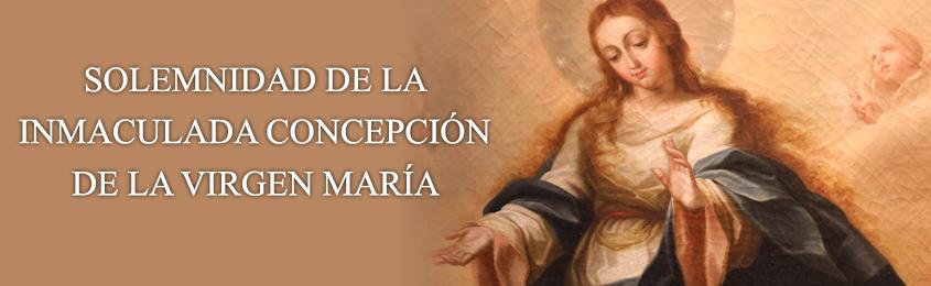 Comentario al Evangelio – SOLEMNIDAD DE LA INMACULADA CONCEPCIÓN DE LA VIRGEN MARÍA – 8 DE DICIEMBRE